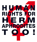 Human Rights for Hermaphrodites too!